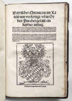 Sammelband Recht Bayern Rechtsbuch Wilhelm und Ludwig Herzöge von Bayern Aventinus Turmair Bayrischer Chronicon Nürnberg Peypus 1522