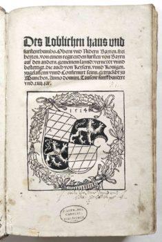 Sammelband Recht Bayern Rechtsbuch Wilhelm und Ludwig Herzöge von Bayern Freiheiten 1514 Landshut Weissenburger