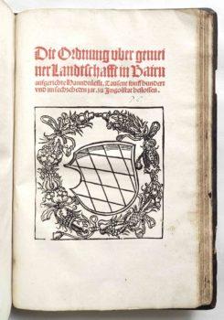 Sammelband Recht Bayern Rechtsbuch Wilhelm und Ludwig Herzöge von Bayern Ordnung über gemeine Landschaft Landshut Weissenburger 1516
