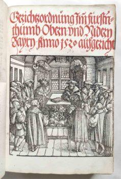 Sammelband Recht Bayern Rechtsbuch Wilhelm und Ludwig Herzöge von Bayern Gerichtsordnung München Schobser 1520