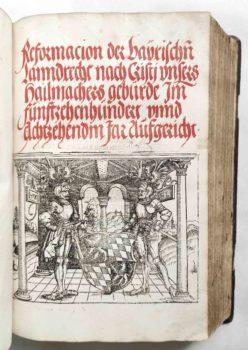 Sammelband Recht Bayern Rechtsbuch Wilhelm und Ludwig Herzöge von Bayern Reformation des bayrischen Landrechts München Schobser 1518