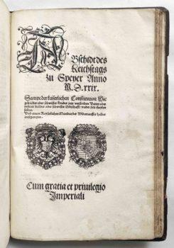 Sammelband Recht Bayern Rechtsbuch Wilhelm und Ludwig Herzöge von Bayern Kaiser Karl V. Reichstag Speyer Reichsabschied 1529