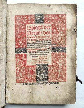 Lorenz Fries Spiegel der Arznei Medizin Anatomie Heilkunde Mittelalter Titelblatt